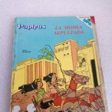 Cómics: COLECCIONABLE PAPIRUS, LA MOMIA SEPULTADA. AÑOS 1980. DE REVISTA SPIROU (A FALTA PRIMERAS PAGINAS..). Lote 162457154