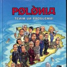 Cómics: POLÒNIA, TENIM UN PROBLEMA!. Lote 162719664