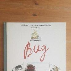 Cómics: BUG JARGAL PUBLICADO POR IKUSAGER EDICIONES, S.A. (1989) 60PP. Lote 164169766