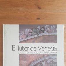 Cómics: EL LUTIER DE VENECIA CLAUDE CLEMONT ALIORNA LLIBRES, BARCELONA (1989) SIN PAGINAR. Lote 164174758