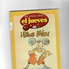 Cómics: CLÁSICOS EL JUEVES Nº1- ¡DIOS MIO! - SEGUNDA MANO. Lote 49787561