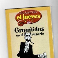 Cómics: CLÁSICOS EL JUEVES Nº3- GROUÑIDOS EN EL DESIERTO - SEGUNDA MANO. Lote 49787642