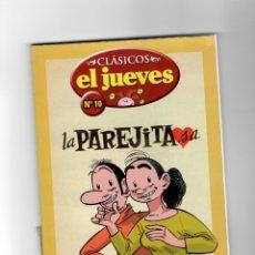 Cómics: CLÁSICOS EL JUEVES Nº10 - LA PAREJITA, S.A. SEGUNDA MANO. Lote 49790697