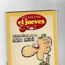 Cómics: CLÁSICOS EL JUEVES Nº12 - HISTORIAS DE LA PUTA MILI - SEGUNDA MANO. Lote 49790920
