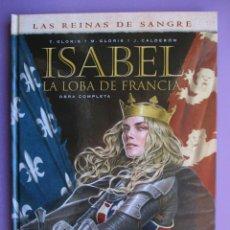 Cómics: ISABEL LA LOBA DE FRANCIA INTEGRAL ¡¡¡ NUEVO!!!! . Lote 164606866