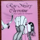 Cómics: ROSE MARY CHEVROTINE. ÁLBUM GRÁFICO DE MASOQUISMO 1982. Lote 164932682