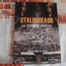 Cómics: STALINGRADO,LA HISTORIA GRAFICA,CARTAS DESDE EL VOLGA, EN COMIC,ILUSTRADO ANTONIO GIL,LA ESFERA DE L. Lote 165027334