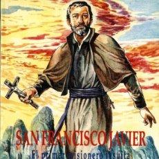 Comics : SAN FRANCISCO JAVIER, EL PRIMER MISIONERO JESUITA (ED. MUNDO NEGRO, 1998) DE TOSI Y SORGINI . Lote 165155334