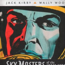 Cómics: JACK KIRBY - WALLY WOOD. SKY MASTERS OF THE SPACE FORCE. VOL 3 PLANCHAS DOMINICALES 1959 1960. Lote 165657290