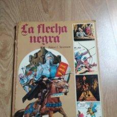 Fumetti: COMIC LA FLECHA NEGRA ROBERT L. STEVENSON EDICIONES AFHA. Lote 166004926