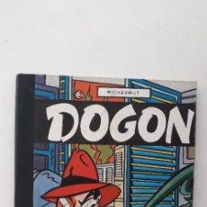 Cómics: DOGON - COLECCION IMPÒSIBLE 1 - MICHARMUT. Lote 166321914