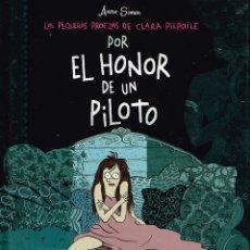 Cómics: POR EL HONOR DE UN PILOTO.ANNE SIMON.NORMA EDITORIAL. Lote 166413462