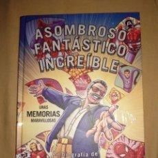 Cómics: ASOMBROSO FANTASTICO INCREIBLE UNAS MEMORIAS MARAVILLOSAS BIOGRAFIA DE STAN LEE NUEVO PLANETA. Lote 166465042