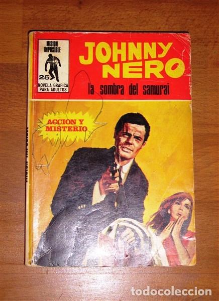 MISIÓN IMPOSIBLE. Nº 25 : JOHNNY NERO : LA SOMBRA DEL SAMURAI (Tebeos y Comics - Comics otras Editoriales Actuales)