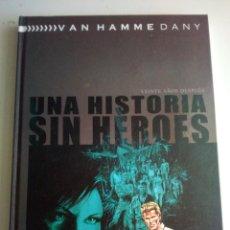 Cómics: UNA HISTORIA SIN HÉROES VEINTE AÑOS DESPUÉS DOLMEN. Lote 166598718