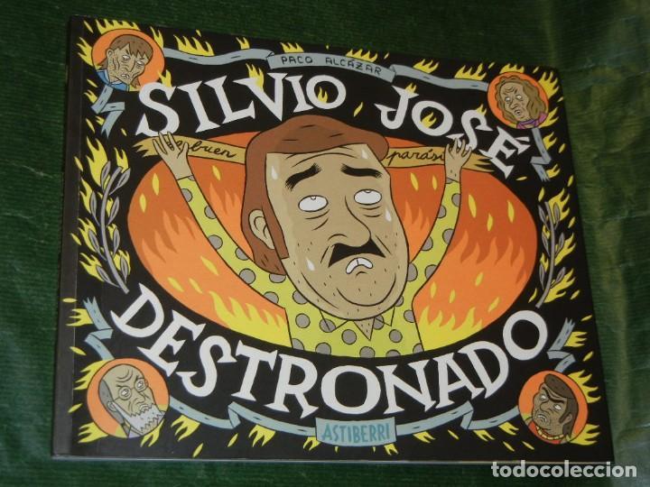 SILVIO JOSE DESTRONADO - PACO ALCAZAR 2013 (Tebeos y Comics - Comics otras Editoriales Actuales)