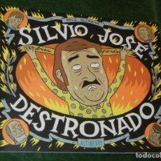 Cómics: SILVIO JOSE DESTRONADO - PACO ALCAZAR 2013. Lote 166788194