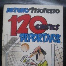 Cómics: CHITO EXTRAORDINARIO - 120 CHISTES DEPORTIVOS / ARTURO MORENO. Lote 220905807