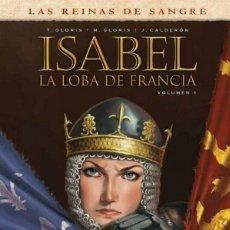 Cómics: LAS REINAS DE SANGRE ISABEL. LA LOBA DE FRANCIA Nº 1 YERMO EDICIONES. Lote 167152452