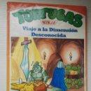 Cómics: TORTUGAS NINJA VIAJE A LA DIMENSIÓN DESCONOCIDA. Lote 167769973