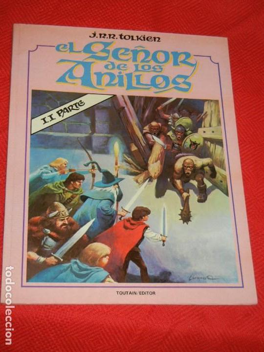 EL SEÑOR DE LOS ANILLOS. J. R. R. TOLKIEN. II PARTE. TOUTAIN. BARCELONA. 1980 (Tebeos y Comics - Comics otras Editoriales Actuales)