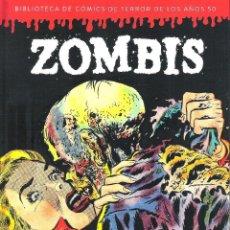 Cómics: BIBLIOTECA DE COMICS DE TERROR DE LOS AÑOS 50 , VOL. 3 . ZOMBIS , DISPONIBLE VOL. 4. Lote 168367500