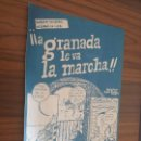 Cómics: A GRANADA LE VA LA MARCHA. FOLLETO EN COMIC DE 4 PÁGINAS. BUEN ESTADO. RARO. Lote 169081704
