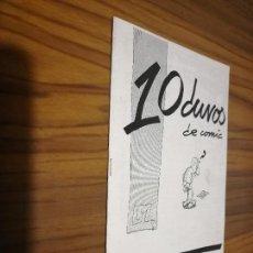 Cómics: 10 DUROS DE COMIC. LM. 99. GRAPA. BUEN ESTADO. RARO. AUTOEDITADO. Lote 169138748