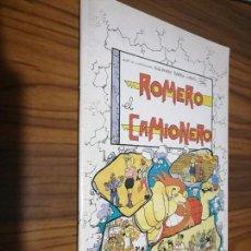 Cómics: ROMERO EL CAMIONERO. ALEJANDRO BARBA. UN GOLPE DE SUERTE. GRAPA. BUEN ESTADO. RARO. Lote 169139952