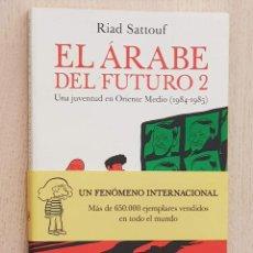 """Fumetti: EL ÁRABE DEL FUTURO 2. UNA JUVENTUD EN ORIENTE MEDIO (1984-1985) - """"SATTOUF, RIAD"""". Lote 169147148"""