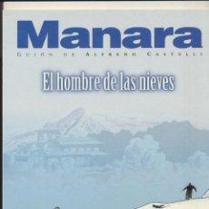 Cómics: MANARA. EL HOMBRE DE LAS NIEVES. NORMA. Lote 169366146
