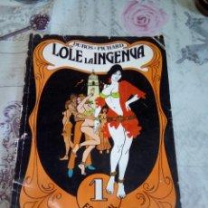 Cómics: LOLE LA INGENUA. Lote 169558192
