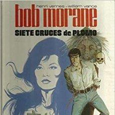 Cómics: BOB MORANE - SIETE CRUCES DE PLOMO - BRUGUERA. Lote 169881600
