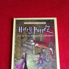 Cómics: HARRY PORREZ Y EL AS EN LA MANGA DE CONDEMORT.EL HARRY POTTER ESPAÑOL! .1ª EDICIÓN ,DIFÍCIL!. Lote 169889888