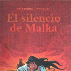 Cómics: EL SILENCIO DE MALKA. Lote 169901640