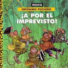 Cómics: JERÓNIMO PUCHERO - ¡A POR EL IMPREVISTO! - NORMA. Lote 170083032