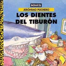 Cómics: JERÓNIMO PUCHERO - LOS DIENTES DEL TIBURÓN - NORMA . Lote 170083144