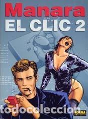 MANARA - EL CLIC 2 - NORMA (Tebeos y Comics - Comics otras Editoriales Actuales)