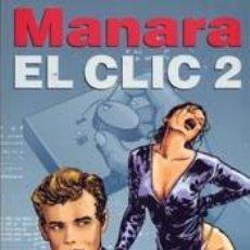 Cómics: MANARA - EL CLIC 2 - NORMA. Lote 170083464