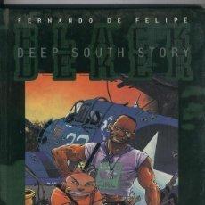 Cómics: DEEP SOUTH STORY - FERNANDO DE FELIPE - GLENAT. Lote 170269808