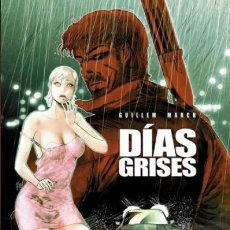 Cómics: DIAS GRISES - GUILLEM MARCH - DOLMEN. Lote 170273936