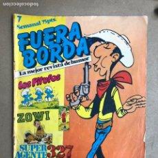Cómics: FUERA BORDA N° 7 (SARPE, 1984). LUCKY LUKE, LOS PITUFOS, ZOWI, SÚPER AGENTE 327,.... Lote 170319654