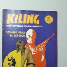 Cómics: KILING N° 116 - DESNUDA PARA EL VERDUGO - FOTONOVELA ADULTOS - ORIGINAL EDICIONES RECORD - ARGENTINA. Lote 170503600