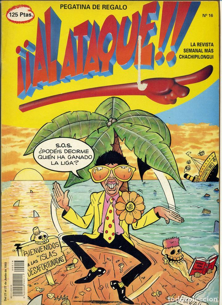 ¡¡ AL ATAQUE !! Nº 16 - 1993 REVISTA SEMANAL MÁS CHACHIPILONGUI (Tebeos y Comics Pendientes de Clasificar)