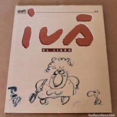 Cómics: EL JUEVES - COLECCIÓN TITANIC Nº 6 IVÁ EL LIBRO - B/N Y COLOR, CON SOBRECUBIERTA, EN CARTONÉ.. Lote 171475157