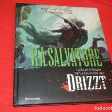 Cómics: GUIA ILUSTRADA DE LA LEYENDA DEL DRIZZT. REINOS OLVIDADOS, DE R.A.SALVATORE - TIMUNMAS 2009. Lote 171502550