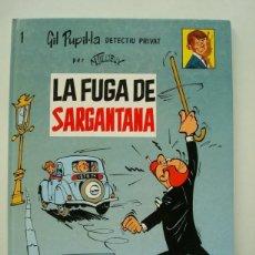 Cómics: GIL PUPIL·LA DETECTIU PRIVAT Nº 1 - LA FUGA DE SARGANTANA (CASALS). Lote 171504862