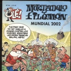 Cómics: COLECCION OLE NUMERO 162: MORTADELO Y FILEMON: MUNDIAL 2002. Lote 171515615