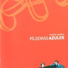 Cómics: PÍLDORAS AZULES. FREDERIK PEETERS.. Lote 171546800