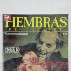 Cómics: HEMBRAS PELIGROSAS, Nº 56, PESTE EN NAPOLES, AÑO 1984. Lote 171747764